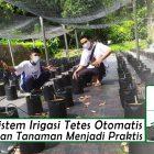 sistem irigasi tetes otomatis
